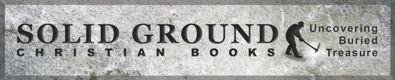 Solid Ground Christian Books